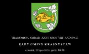 Transmisja obrad XXVI sesji Rady Gminy Krasnystaw